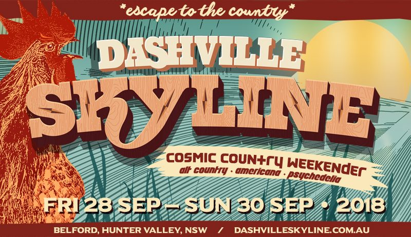 We're playing at Dashville Skyline 2018
